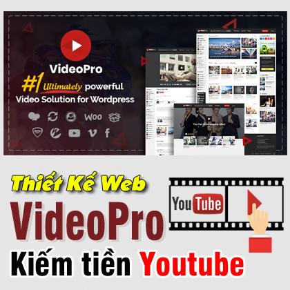 Thiết kế Web VideoPro Kiếm tiền Online Youtube
