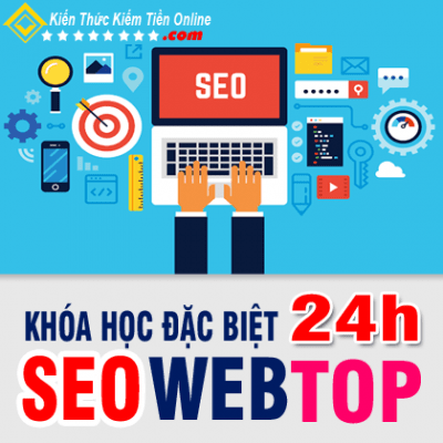 Khóa Học Đặc Biệt Seo Web Top1 Google 24h Pro