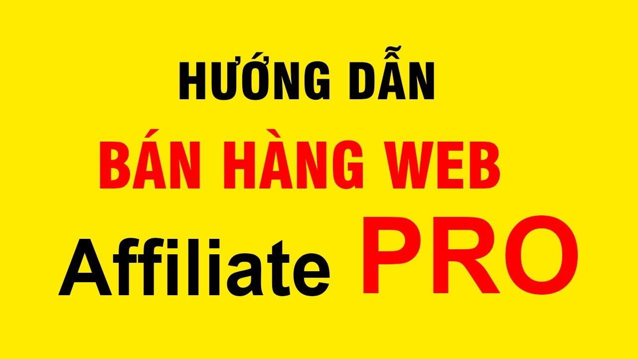 Hướng dẫn Đăng Sản Phẩm Web Affiliate Pro Accesstrade