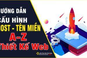 Hướng Dẫn Cấu Hình Host Armada và Tên Miền Thiết Kế Web A-Z