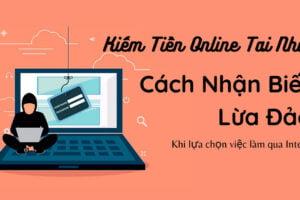 Những Cách kiếm tiền online không cần vốn và tránh bị lừa đảo