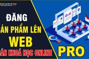 Hướng Dẫn Đăng Sản Phẩm Web Bán Khoá Học Online